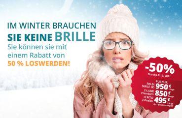 Im Winter brauchen Sie keine Brille. Sie können sie mit einem Rabatt von 50 % loswerden!