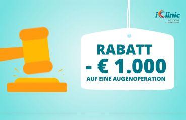 Wie Sie einen Rabatt von 1.000 Euro auf Ihre Augenoperation bekommen
